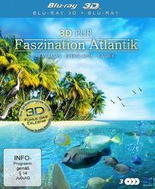 3D Pur - Faszination Atlantik: Paradies der Erde [3D Blu-ray]