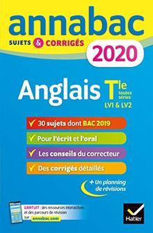Annales Annabac 2020 Anglais Tle toutes séries LV1 et LV2: sujets et corrigés du bac Terminale toutes séries (Annabac (4))