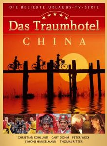 Das Traumhotel: China