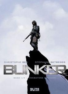 Bunker 01 - Verbotene Grenzen
