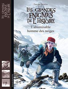 Les grandes énigmes de l'histoire : L'abominable homme des neiges