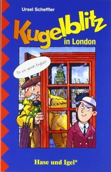 Kommissar Kugelblitz - Kugelblitz in London