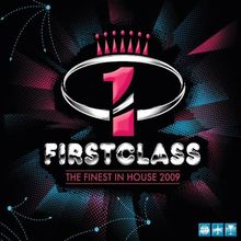 Firstclass-the Finest in House 2009