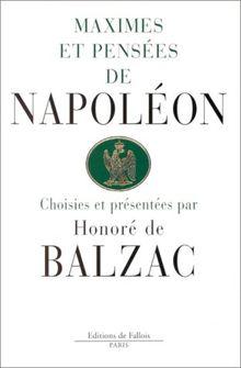 Maximes et pensées de Napoléon