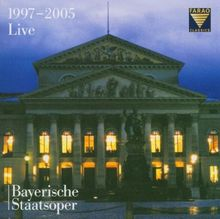 Richard Wagner, Georg Friedrich Händel, Giuseppe Verdi u. a.: Bayerische Staatsoper - Liveaufnahmen aus dem Münchner Nationaltheater 1997-2005