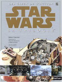 Star Wars Trilogie : Les lieux de l'action