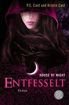 Entfesselt: House of Night 11