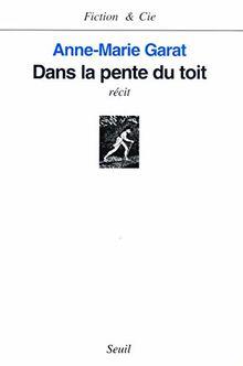 Dans La Pente Du Toit (Fiction & C.)
