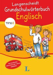 Langenscheidt Grundschulwörterbuch Englisch mit Ting