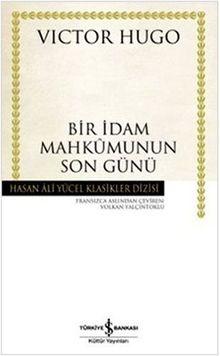 Bir Idam Mahkumunun Son Günü: Hasan Ali Yücel Klasikleri