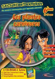 Le Club des Trouvetout 6ème : Les Plantes Carnivores + livre d'aventure + Le Planétarium