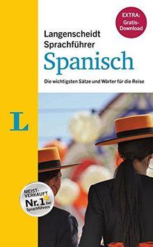 """Langenscheidt Sprachführer Spanisch - Buch inklusive E-Book zum Thema Essen & Trinken"""": Die wichtigsten Sätze und Wörter für die Reise"""
