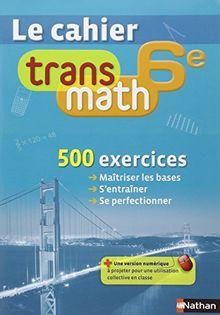 Le cahier Transmath 6e
