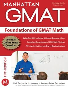 Foundations of GMAT Math (Manhattan GMAT Preparation Guide: Foundations of Math)