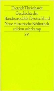 Moderne Deutsche Geschichte (MDG). Von der Reformation bis zur Wiedervereinigung: Geschichte der Bundesrepublik Deutschland (edition suhrkamp)
