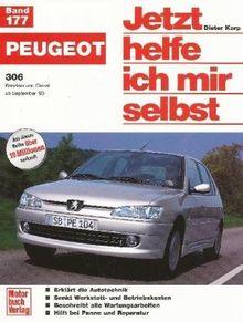 Peugeot 306 (Jetzt helfe ich mir selbst)