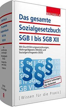 Das gesamte Sozialgesetzbuch SGB I bis SGB XII Ausgabe 2015/II: Mit Durchführungsverordnungen, Wohngeldgesetz (WoGG) und Sozialgerichtsgesetz (SGG)