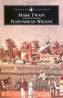 Pudd'nhead Wilson (Penguin English Library)