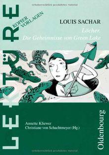 Kliewer, A: Louis Sachar: Löcher. Die Geheimnisse von Green Lake