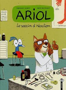Ariol, Tome 4 : Le vaccin à réaction