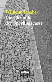 Die Chronik der Sperlingsgasse: Roman (Edition Berliner Leben)