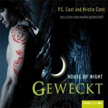 House of Night - Geweckt: 8. Teil.