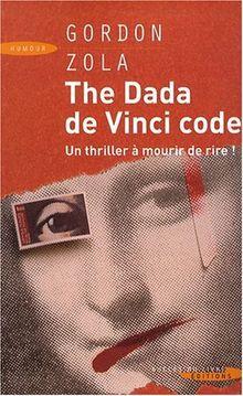 The Dada de Vinci code