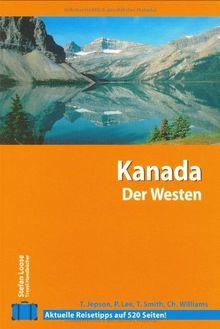 Stefan Loose Travel Handbücher Kanada - Der Westen