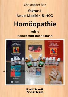 faktor-L Neue Medizin & HCG * Homöopathie: oder: Hamer trifft Hahnemann