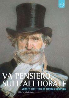 Va Pensiero, sull'ali Dorate - Verdis Leben erzählt von Thomas Hampson