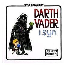 Darth Vader I Syn Gwiezdne Wojny - Jeffrey Brown, Tomasz Sidorkiewicz (Star Wars) [KSIĄŻKA]