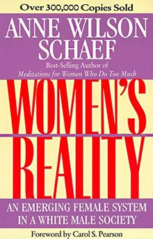 Women's Reality: An Emerging Female System: An Emerging Female System in a White Male Society
