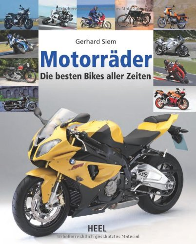 motorr der die besten bikes aller zeiten von gerhard siem. Black Bedroom Furniture Sets. Home Design Ideas
