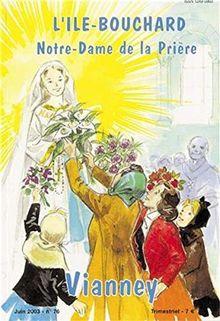 Vianney 76 - l Ile Bouchard - Notre Dame de la Priere