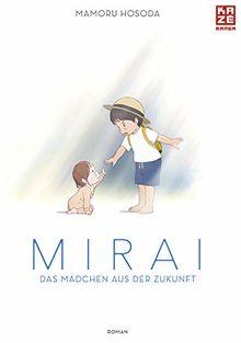 Mirai - Das Mädchen aus der Zukunft: Roman