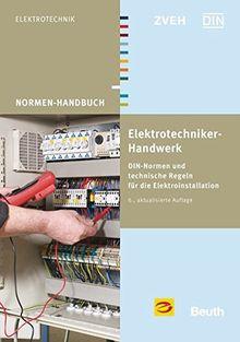 Elektrotechniker-Handwerk: DIN-Normen und technische Regeln für die Elektroinstallation