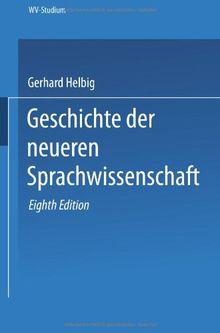 Geschichte der neueren Sprachwissenschaft (wv studium)