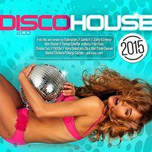 Disco House 2015