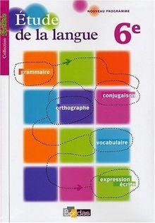 Etude de la langue 6e : Programme 2009