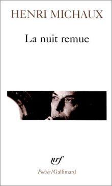 La Nuit remue (Poesie/Gallimard)