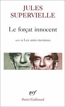 Forcat Innocent Amis (Poesie/Gallimard)
