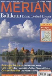 MERIAN Baltikum Estland Lettland Litauen: Estland, Lettland und Litauen. Baltische Porträts: Künstler und Könner. City-Lights: die Hauptstädte ... die Insel Saaremaa (MERIAN Hefte)