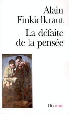 La Défaite de la pensée (Folio Essais)