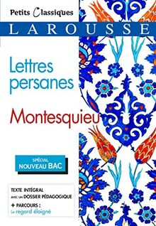 Lettres persanes (Bac 2020-2021) (Petits Classiques Larousse)