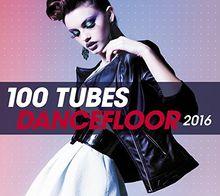 100 Dancefloor Hits 2016