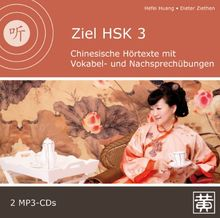 Ziel HSK 3: Chinesische Hörtexte mit Vokabel- und Nachsprechübungen