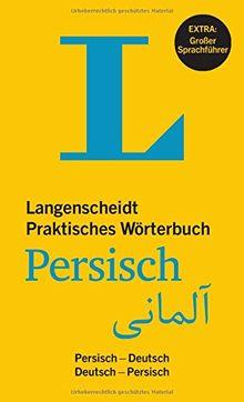 Langenscheidt Praktisches Wörterbuch Persisch - Buch mit Online-Anbindung: Persisch-Deutsch / Deutsch-Persisch (Langenscheidt Praktische Wörterbücher)