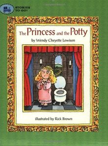 The Princess and the Potty (Stories to Go!)