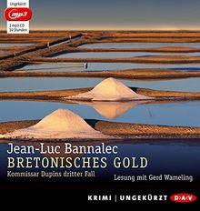 Bretonisches Gold (mp3-Ausgabe): Ungekürzte Lesung (1 mp3-CD)