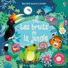 Les bruits de la jungle